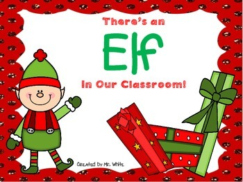 There's an ELF in Our Classroom! {An Inferring and Writing Unit}