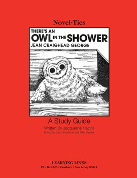 There's an Owl in the Shower - Novel-Ties Study Guide