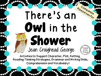 There's an Owl in the Shower by Jean Craighead George:  A