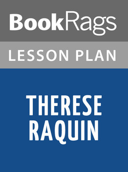 Therese Raquin Lesson Plans