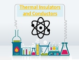 Thermal Conductors and Insulators