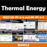 Thermal Energy Bundle NGSS MS-PS-3-3  MS-PS-3-4 and MS-PS-3-5