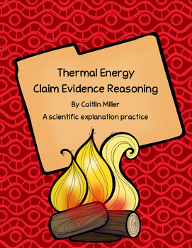 Thermal Energy Claim Evidence Reasoning