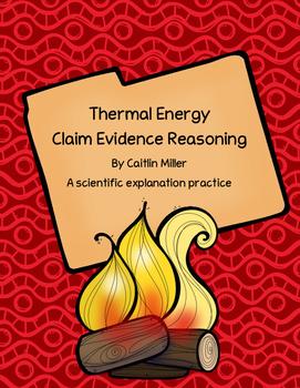 Thermal Energy Claim Evidence Reasoning