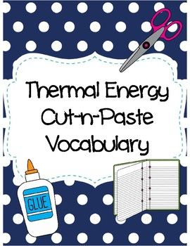 Thermal Energy Cut-n-Paste Vocabulary