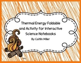 Thermal Energy Foldable and Activity for Interactive Science Notebooks