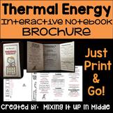 Thermal Energy (Heat) Interactive Notebook Brochure