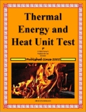 Thermal Energy and Heat Unit Test or Study Guide for Physical Science