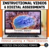 Thermal Energy Instructional Videos & Digital Quiz - Dista