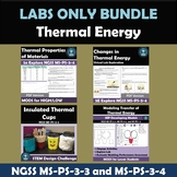 Thermal Energy Labs and STEM Bundle NGSS MS-PS-3-3 and  MS-PS-3-4
