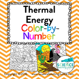 Thermal Energy: Methods of Heat Transfer Color-by-Number T