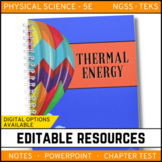 Thermal Energy: Physical Science Notes, PowerPoint & Test ~ EDITABLE
