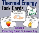 Thermal Energy Task Cards Activity: Convection, Conduction and Radiation