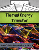 Thermal Energy Transfer: A Nonfiction Close Reading Activity