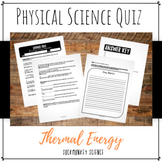 Thermal Energy and Energy Transformations Quiz: 6th Grade Physical Science