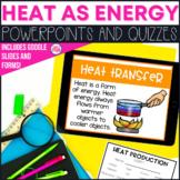 Heat Energy PowerPoint Lessons & Quizzes
