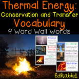 Thermal Energy and Heat Word Wall and Student Vocabulary Pages