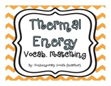 Thermal Energy Vocabulary Matching Game   5th Grade