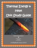 Thermal Heat and Energy Unit Study Guide