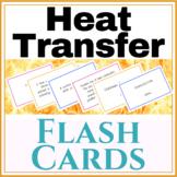 Heat Transfer Flash Cards