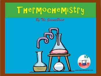 Thermochemistry: Chemistry Teaching and Learning Package