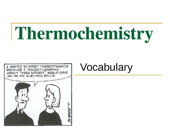 Thermochemistry Vocabulary Powerpoint