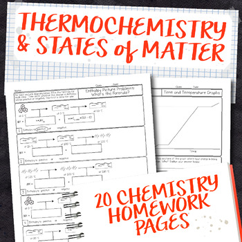 Thermochemistry And States Of Matter Chemistry Homework Pages Tpt