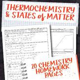 Thermochemistry and States of Matter Chemistry Homework Unit Bundle