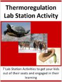 Thermoregulation - 7 Lab Station Activities