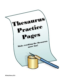 Thesaurus Practice Pages:  Printable Worksheets to Make Synonyms Fun!