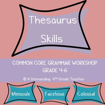 Thesaurus skills:  Using a thesaurus practice worksheets a