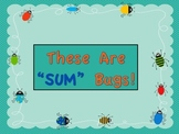 """These Are """"SUM"""" Bugs!"""