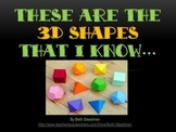 These Are the 3D Shapes That I Know!