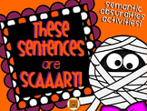 These Sentences are Scary! {semantic absurdities game}