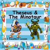 Theseus - Minotaur - Excellent PowerPoint with Support Files