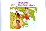 Theseus: The First Labors