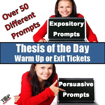 Thesis Of The Day Exit Tickets or Warm Ups