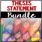 Thesis Statement Bundle