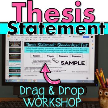 THESIS STATEMENT: DRAG & DROP DIGITAL ACTIVITY Google Classroom