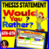 Thesis Statement Mini Lesson Practice Would You Rather