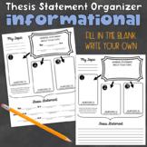 Thesis Statement Organizer - Informational Writing