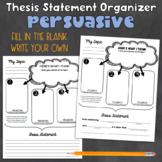 Thesis Statement Organizer - Persuasive Writing