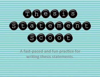 Thesis Statement Scoot Game/Task Cards