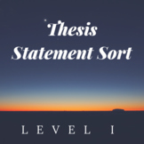 Thesis Statement Sort Level I