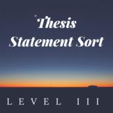 Thesis Statement Sort Level III
