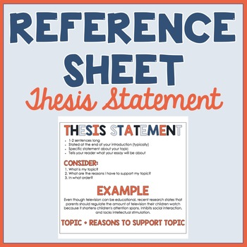 Thesis Statement: Student Reference Sheet