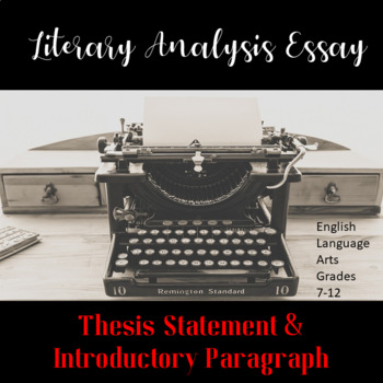 Literary Analysis Essay: Thesis Statement and Introductory Paragraph