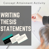 Thesis Statements-- Concept Attainment Activity