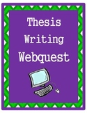 Thesis Writing Webquest and Practice