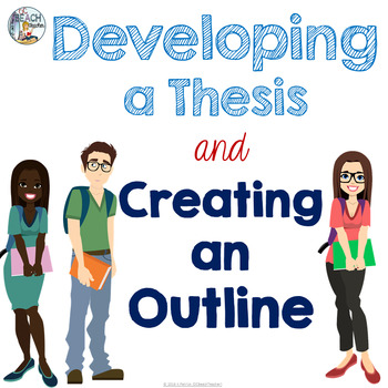 Thesis, Evidence and Outline Presentation
